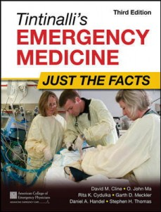 Tintinalli's Emergency Medicine: Just the Facts, 3e