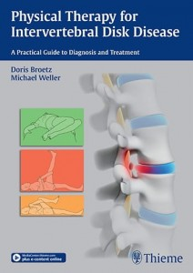 Physical Therapy for Intervertebral Disk Disease A Practical Guide to Diagnosis and Treatment