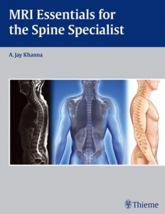 MRI Essentials for the Spine Specialist