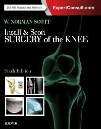 Insall & Scott Surgery of the Knee, 6th Edition