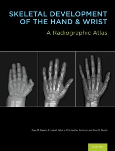 Skeletal Development of the Hand and Wrist  A Radiographic Atlas and Digital Bone Age Companion