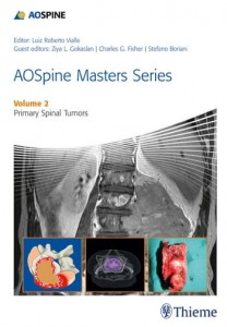 AOSpine Masters Series Volume 2: Primary Spinal Tumors