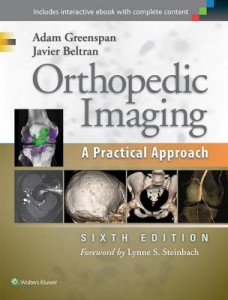 Orthopedic Imaging, 6e A PRACTICAL APPROACH