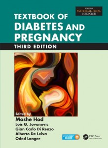 Textbook of Diabetes and Pregnancy, Third Edition