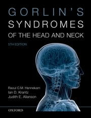 Gorlin's Syndromes of the Head and Neck  Fifth Edition