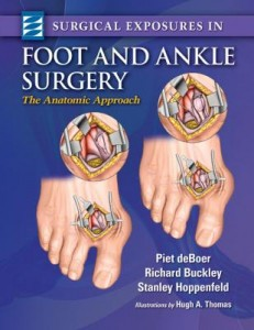 "Surgical Exposures in Foot & Ankle Surgery: ""The Anatomic Approach"""