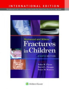 Rockwood and Wilkins' Fractures in Children, 8e