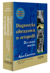 Diagnostyka obrazowa w ortopedii (Orthopedic Imaging) Greenspan