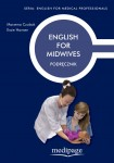 English for Midwives. Podręcznik. Czubak, Hansen