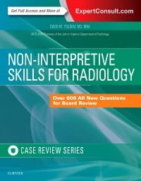 Non-Interpretive Skills for Radiology: Case Review, 1st Edition