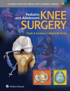 Pediatric and Adolescent Knee Surgery, 1e