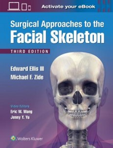 Surgical Approaches to the Facial Skeleton, 3e