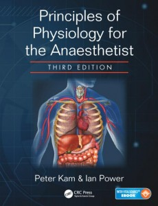 Principles of Physiology for the Anaesthetist, Third Edition