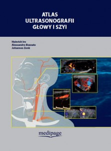 Atlas ultrasonografii głowy i szyi (Atlas of Head and Neck Ultrasound) Iro, Bozzato, Zenk