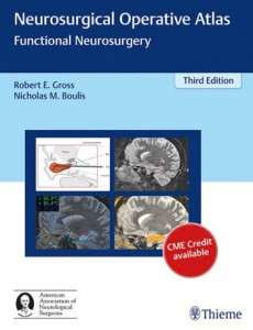 Neurosurgical Operative Atlas Functional Neurosurgery