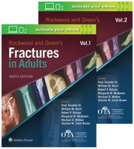 Rockwood and Green's Fractures in Adults Ninth edition, 2 Volume