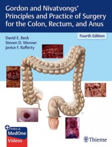 Gordon and Nivatvongs' Principles and Practice of Surgery for the Colon, Rectum, and Anus