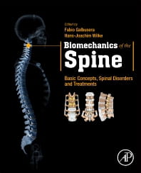 Biomechanics of the Spine 1st Edition Basic Concepts, Spinal Disorders and Treatments