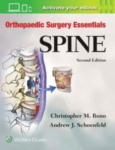 Orthopaedic Surgery Essentials: Spine Second edition Orthopaedic Surgery Essentials Series