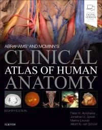 Abrahams' and McMinn's Clinical Atlas of Human Anatomy, 8th Edition