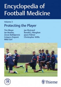 Encyclopedia of Football Medicine, Vol.3 Protecting the Player