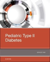 Pediatric Type II Diabetes, 1st Edition