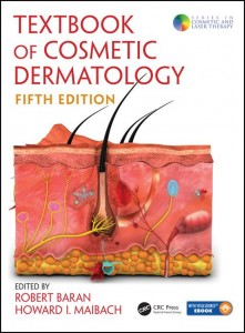 Textbook of Cosmetic Dermatology 5th Edition