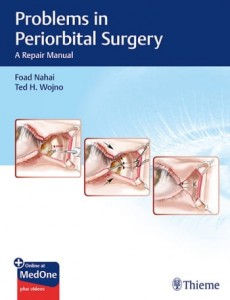 Problems in Periorbital Surgery A Repair Manual