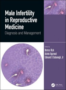 Male Infertility in Reproductive Medicine: Diagnosis and Management 1st Edition