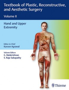 Textbook of Plastic, Reconstructive and Aesthetic Surgery (Vol. 2) Hand and Upper Extremity