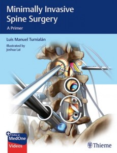 Minimally Invasive Spine Surgery A Primer