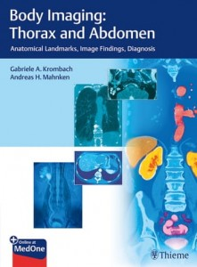 Body Imaging: Thorax and Abdomen Anatomical Landmarks, Image Findings, Diagnosis