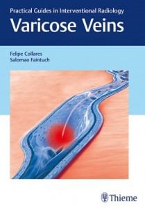 Varicose Veins Practical Guides in Interventional Radiology