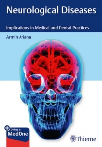 Neurological Diseases Implications in Medical and Dental Practices