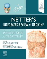 Netter's Integrated Review of Medicine, 1st Edition Pathogenesis to Treatment