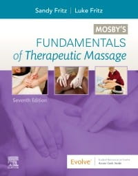 MOSBY'S FUNDAMENTALS OF THERAPEUTIC MASSAGE 7TH EDITION