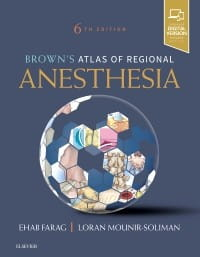 Brown's Atlas of Regional Anesthesia, 6th Edition