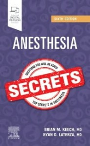 Anesthesia Secrets, 6th Edition