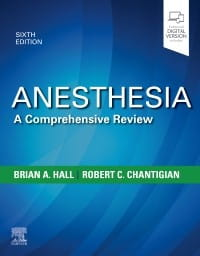 Anesthesia: A Comprehensive Review, 6th Edition