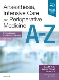 Anaesthesia, Intensive Care and Perioperative Medicine A-Z, 6th Edition