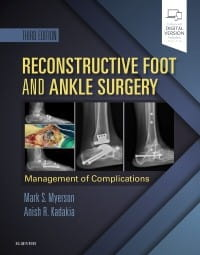 Reconstructive Foot and Ankle Surgery: Management of Complications, 3rd Edition