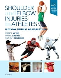 Shoulder and Elbow Injuries in Athletes, 1st Edition Prevention, Treatment and Return to Sport