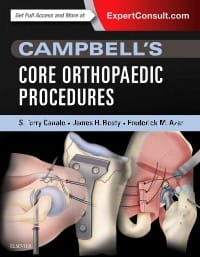 Campbell's Core Orthopaedic Procedures, 1st Edition