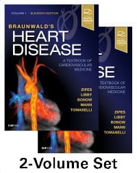 Braunwald's Heart Disease: A Textbook of Cardiovascular Medicine, 2-Volume Set, 11th Edition