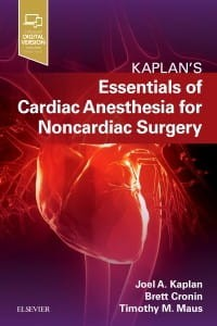 Essentials of Cardiac Anesthesia for Noncardiac Surgery, 1st Edition A Companion to Kaplan's Cardiac Anesthesia