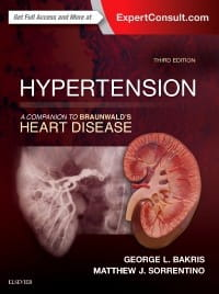 Hypertension: A Companion to Braunwald's Heart Disease, 3rd Edition