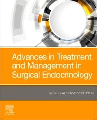 Advances in Treatment and Management in Surgical Endocrinology, 1st Edition