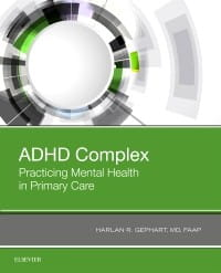 ADHD Complex, 1st Edition Practicing Mental Health in Primary Care