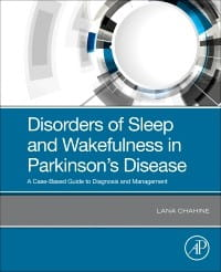 Disorders of Sleep and Wakefulness in Parkinson's Disease, 1st Edition A Case-Based Guide to Diagnosis and Management