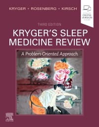 Kryger's Sleep Medicine Review, 3rd Edition A Problem-Oriented Approach